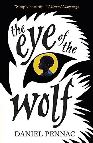 The Eye of the Wolf by Daniel Pennac