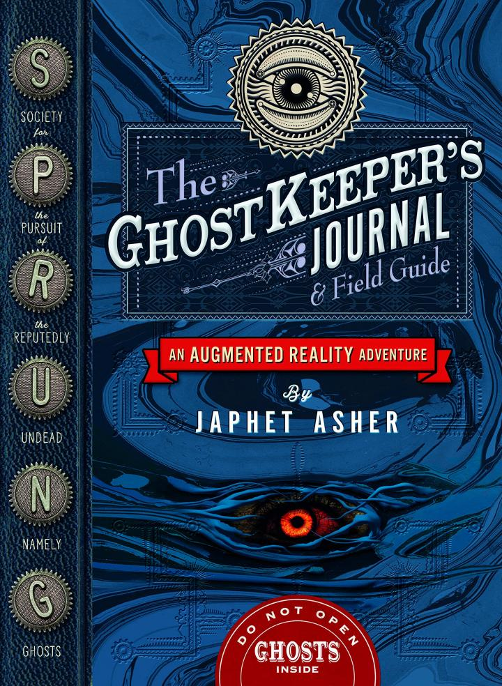 The Ghostkeeper's Journal & Field Guide by Japhet Asher
