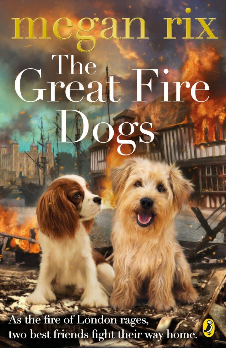 The Great Fire Dogs by Megan Rix