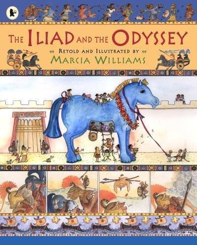Iliad and the Odyssey by Marcia Williams