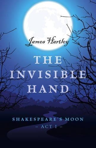 The Invisible Hand by James Hartley