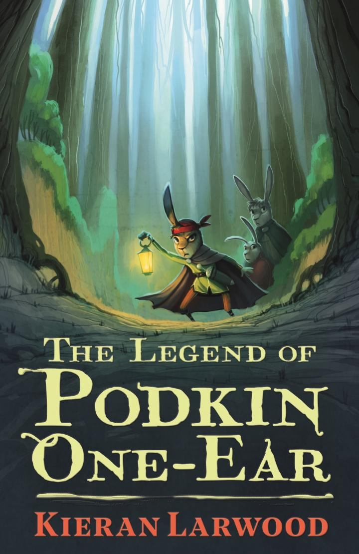 The Legend of Podkin One-Ear by Kieran Larwood