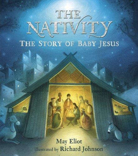 The Nativity by May Eliot, illustrated by Richard Harvey
