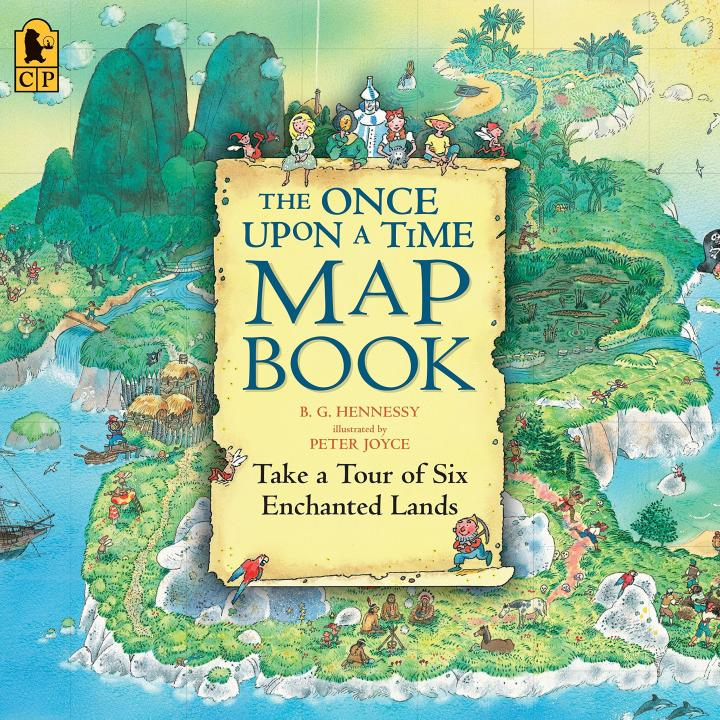 The Once Upon a Time Map Book by B G Hennessy and Peter Joyce