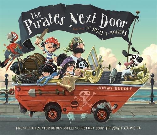 The Pirates Next Door by Jonny Duddle
