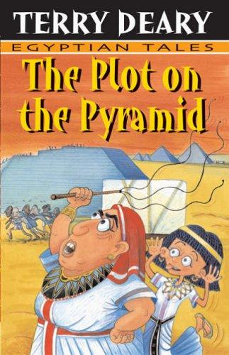 The Plot On The Pyramid by Terry Deary