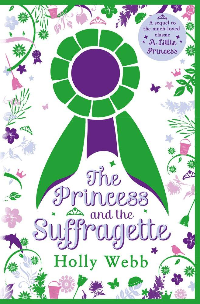 The Princess and The Suffragette by Holly Webb