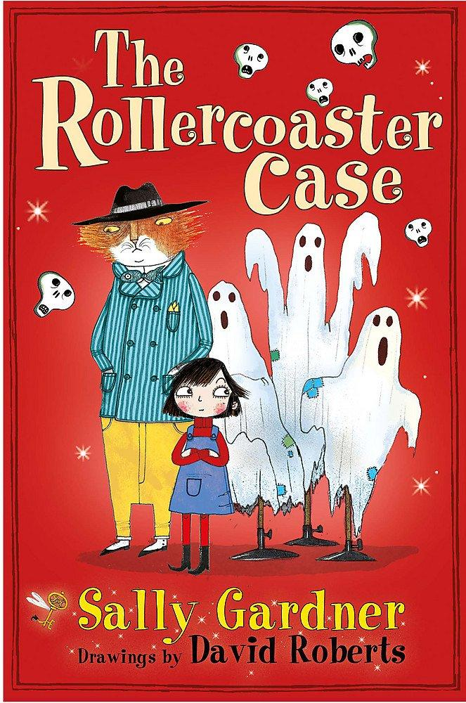 The Rollercoaster Case (The Fairy Detective Agency) by Sally Gardner