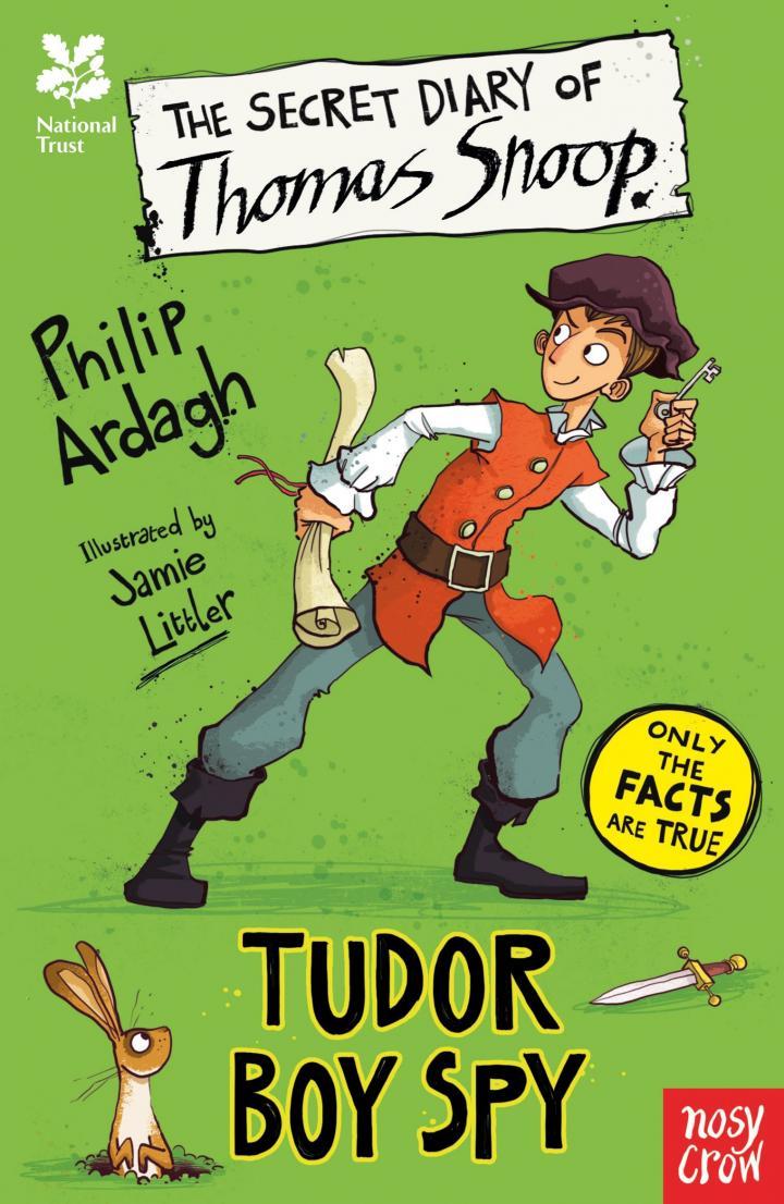The Secret Diary of Thomas Snoop, Tudor Boy Spy by Philip Ardagh