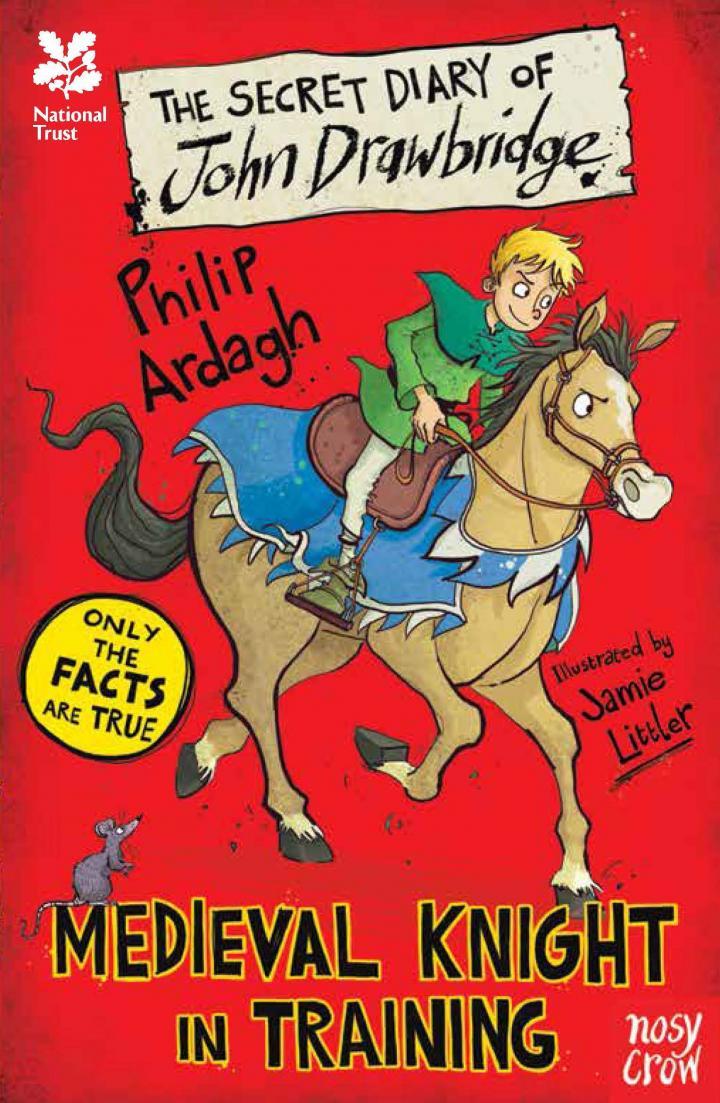 The Secret Diary of John Drawbridge: Medieval Knight in Training by Philip Ardagh