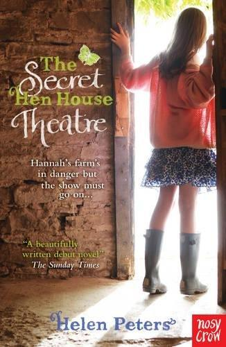 The Secret Hen House Theatre by Helen Peters