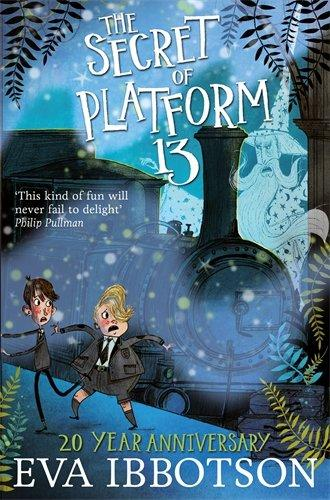 The Secret of Platform 13 by Eva Ibbotson