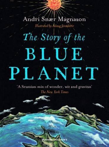 The Story of the Blue Planet by Andri Snær Magnason