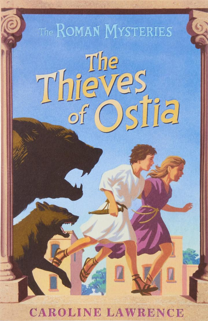 The Roman Mysteries: The Thieves of Ostia by Caroline Lawrence
