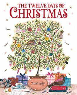 The Twelve Days of Christmas by Jane Ray