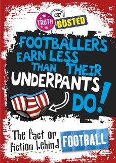 Truth or Busted: The Fact or Fiction Behind Football