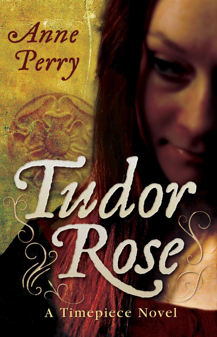 Tudor Rose by Anne Perry