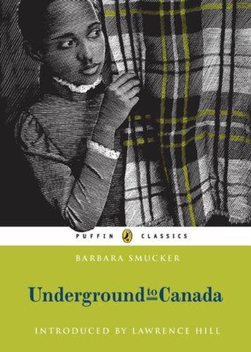 Underground to Canada by Barbara Smucker