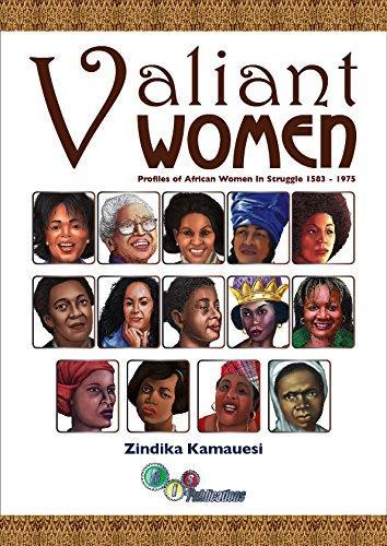 Valiant Women by Zindika Kamauesi
