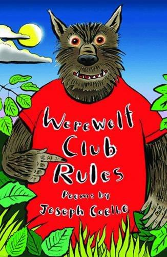 Werewolf Club Rules!: and other poems by Joseph Coelho