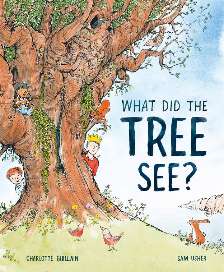 What Did the Tree See? by Charlotte Guillain
