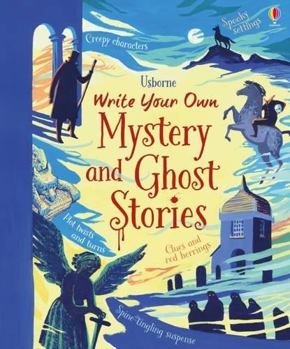 Write Your Own Mystery and Ghost Stories