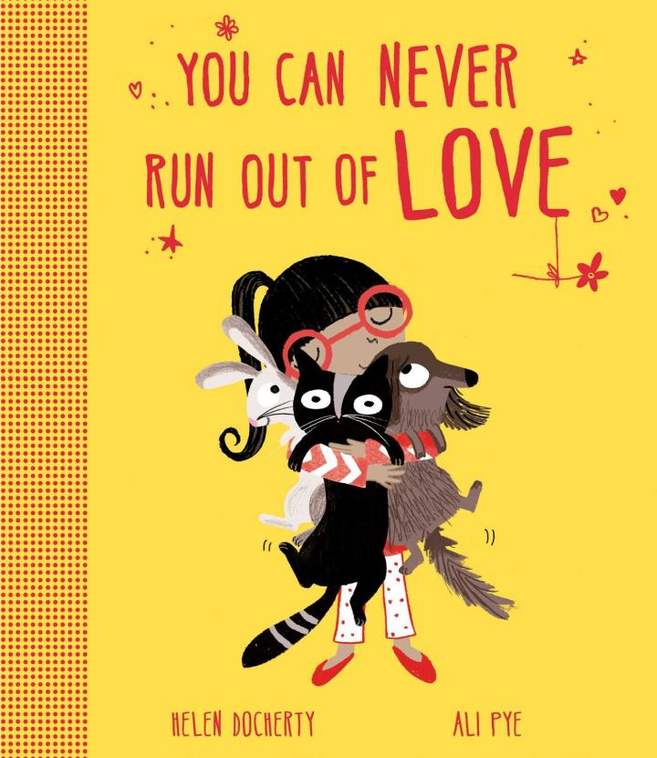 You Can Never Run Out of Love by Helen Docherty