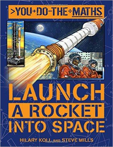 You do the Maths: Launch a Rocket into Space
