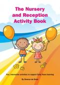 The Nursery and Reception Activity Book