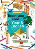 Teach your child Year 3 English