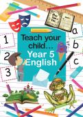 Teach your child Year 5 English