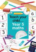 Teach your child Year 5 maths