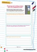 Planning and writing a story set in an imaginary world worksheet