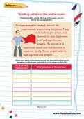 Spelling patterns: the prefix super- worksheet