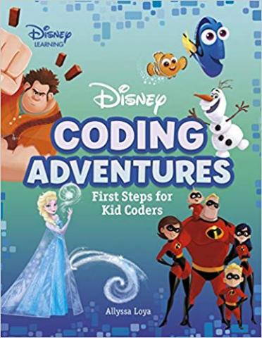 Disney Coding Adventures: First Steps for Kid Coders