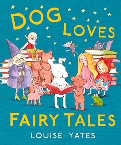 Dog Loves Fairytales