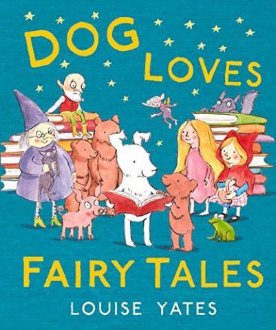Dog Loves Fairytales