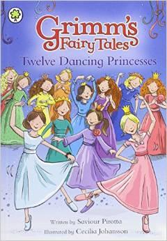 Grimm's Fairy Tales: Twelve Dancing Princesses