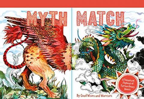 Myth Match: A Fantastical Flipbook of Extraordinary Beasts