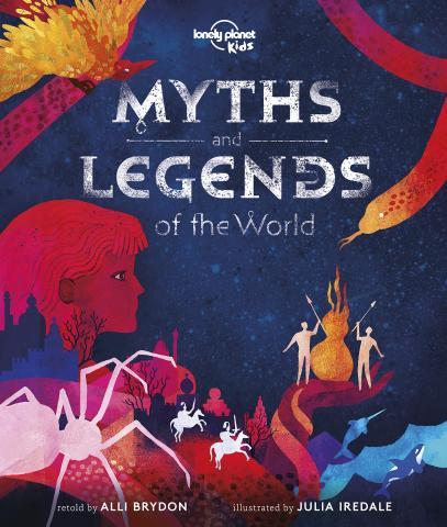 Myths and legends of the world by Alli Brydon