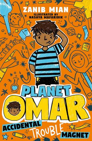 Planet Omar – Accidental Trouble Magnet by Zanib Mian