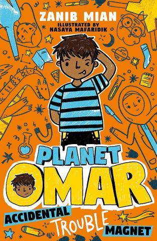Planet Omar – Accidental Trouble Magnet by Zanib Mian