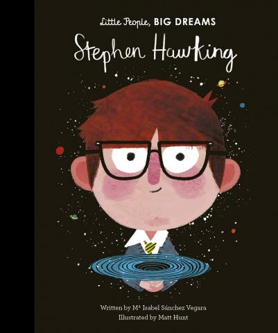 Little People, Big Dreams: Stephen Hawking by Maria Isabel Sanchez Vigara