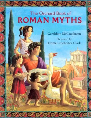 The Orchard Book of Roman Myths by Geraldine McCaughrean