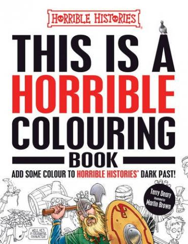 This is a Horrible Colouring Book (Horrible Histories)