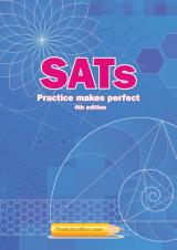 SATs: Practice makes perfect (4th edition)