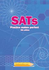 SATs: Practice makes perfect (6th edition)