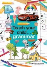 Teach your child grammar