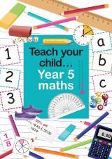 Teach your child Year 5 maths