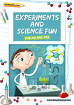 Experiments and science fun